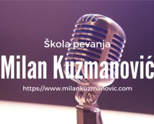 Milan Kuzmanović Škola pevanja baner